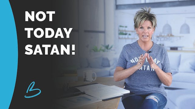 "Beth Jones ""Not Today Satan"""
