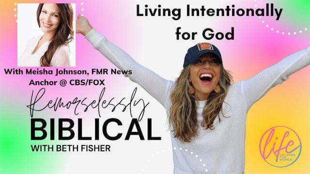 """Living Intentionally for God: Meisha Johnson"" on Remorselessly Biblical"