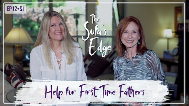 """""""Help for First Time Fathers"""" on The Sofa's Edge"""
