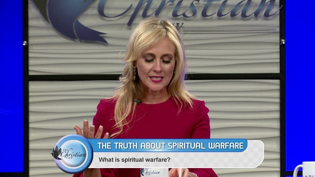 """Spiritual Warfare"" on The Christian View"