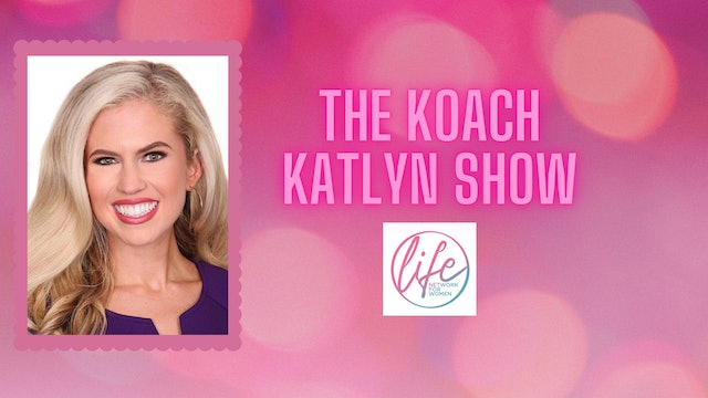 """""""Discovering Your Purpose"""" on The Koach Katlyn Show"""