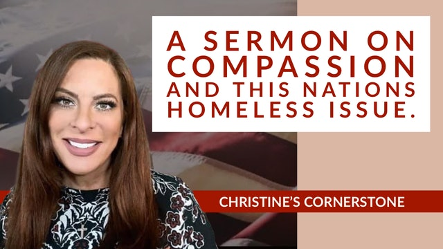 """A Sermon on Compassion and Homelessness"" on Christine's Cornerstone"