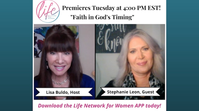 """Faith in God's Timing"" on The Victorious Life with Lisa Buldo"