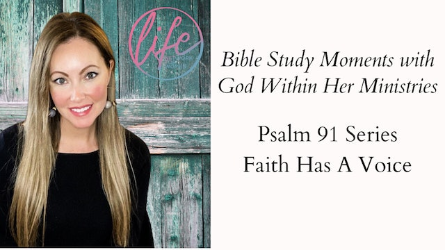 """ Faith Has A Voice"" on Bible Study Moment with Ashley Robbins"