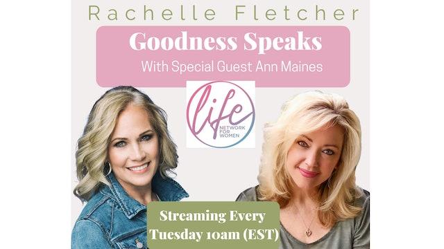 Goodness Speaks with Rachelle Fletcher 10/6/2020