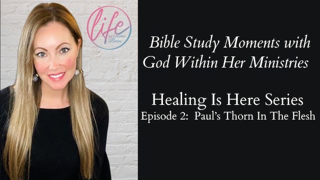 """Paul's Thorn In The Flesh"" on Healin..."