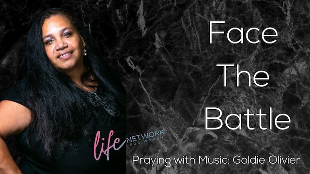 """""""Praying with Music: Goldie Olivier"""" on Face The Battle:The Importance of Prayer"""