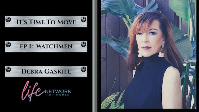 """Watchmen"" on It's Time To Move with Debra Gaskill"