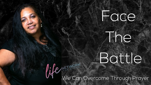 """""""We Can Overcome Through Prayer"""" on Face The Battle: Prayer in Times of Trouble"""