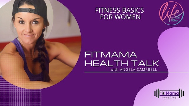 """Fitness Basics"" on FITMAMA HEALTHTALK with Angela Campbell"