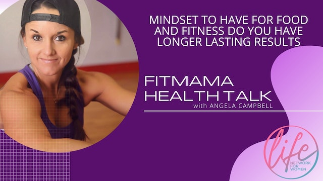 """Mindset on Food and Fitness for Long Lasting Results"" on FITMAMA HEALTHTALK"