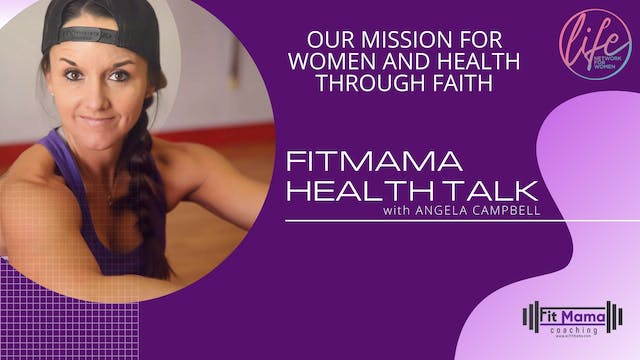 """Our Mission For Women"" on FITMAMA HE..."