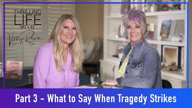 """""""When Tragedy Strikes - Part 3"""" on Li..."""