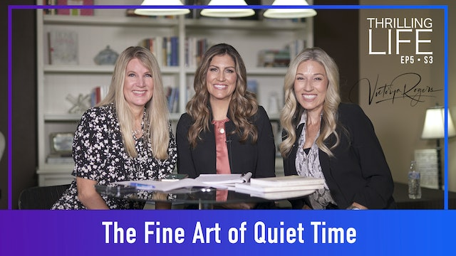 """""""The Fine Art of Quiet Time"""" on Living the Thrilling Life"""