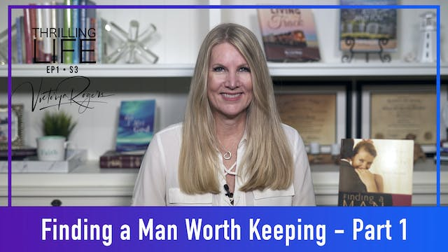 """""""Finding A Man Worth Keeping - Part 1..."""