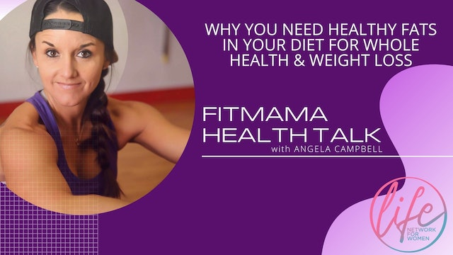 """""""Fats and the Healthy Options to Fuel Your Body"""" on FITMAMA HEALTHTALK"""