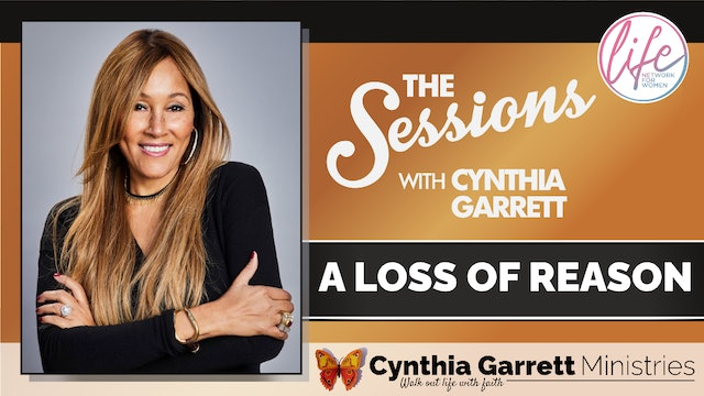 """""""A Loss of Reason"""" on The Sessions with Cynthia Garrett"""