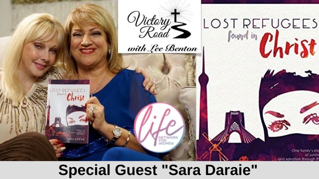 VICTORY ROAD with Lee Benton: Iranian Refugee and Author: Sara Daraie