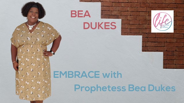 """""""Embracing God's Help"""" on Embrace with Prophetess Bea"""