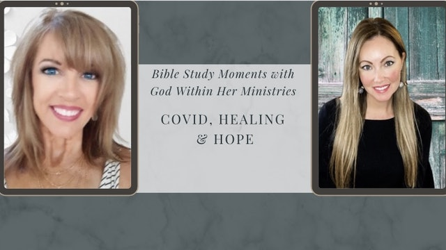 """""""SPECIAL: COVID, Healing and Hope"""" on Healing Is Here Series"""