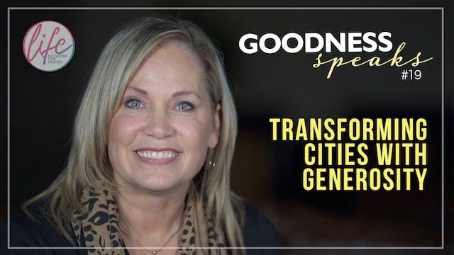 """Transforming Cities with Generosity""..."