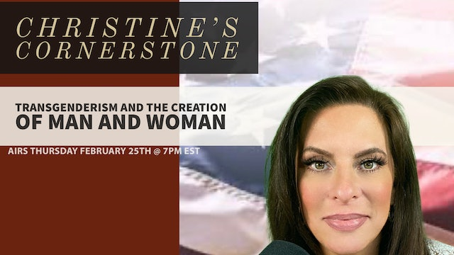 """Transgenderism and the Creation of Man and Woman"" on Christine's Cornerstone"