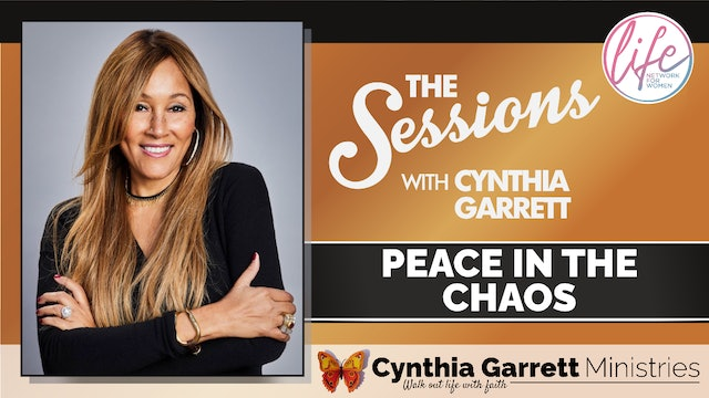 """""""Peace In The Chaos"""" on The Sessions with Cynthia Garrett"""