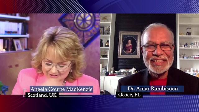 Angela Courte Mac Kenzie with guest Dr. Amar Rambisson