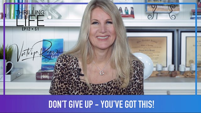 """Don't Give Up – You've Got This!"" on..."