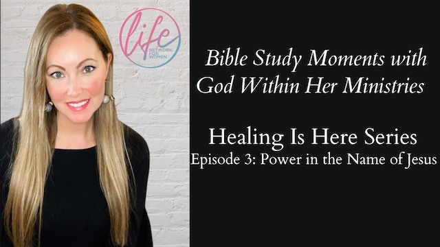 """""""Power in the Name of Jesus"""" on Healing Is Here Series"""