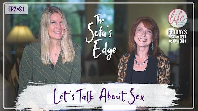 """Let's Talk About Sex"" The Sofa's Edge, S1 E2"