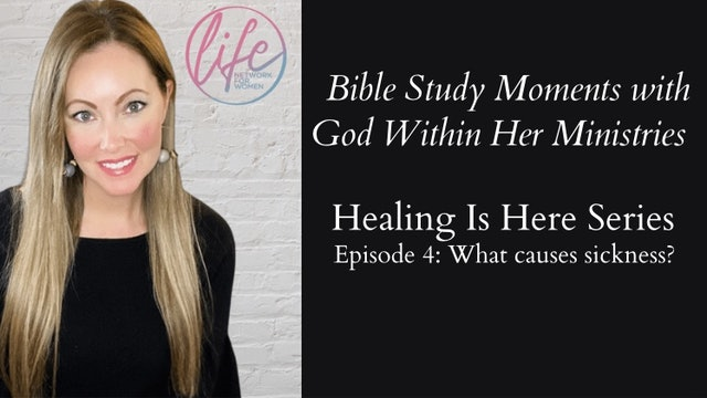 """""""What Causes Sickness?"""" on Healing Is Here Series"""