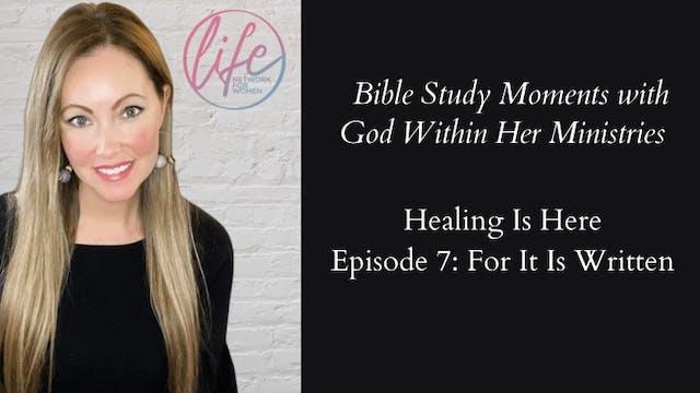 """""""It Is Written"""" on Healing Is Here Se..."""