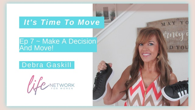 """""""Make A Decision And Move"""" on It's Time To Move with Debra Gaskill"""