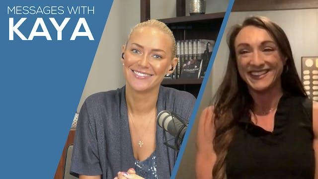 """Sara Willis"" on Messages with Kaya"