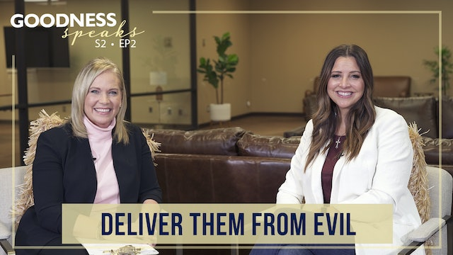 """""""Deliver Them From Evil"""" on Goodness Speaks with Rachelle Fletcher"""