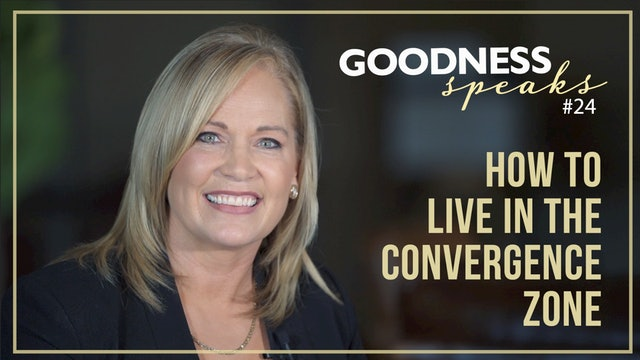 """Living in the Convergence Zone"" on Goodness Speaks with Rachelle Fletcher"