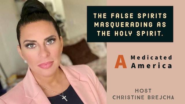 """The False Spirits That Open Doors"" on Christine's Cornerstone"