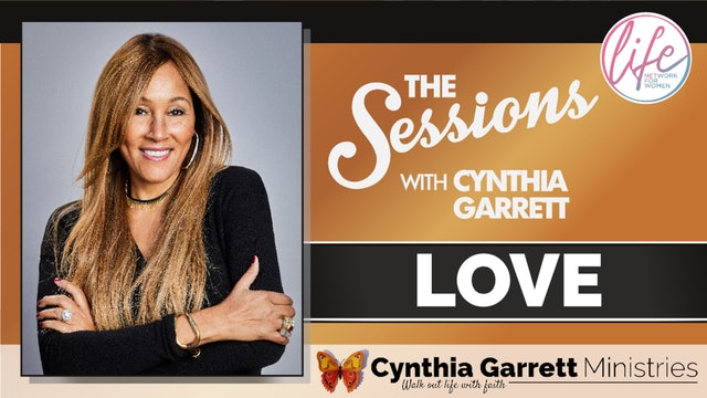 """""""LOVE"""" on The Sessions with Cynthia Garrett"""