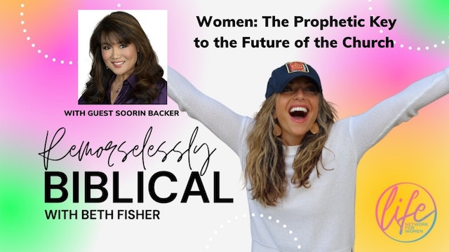 """""""Women-The Prophetic Key to the Future of the Church"""" on Remorselessly Biblical"""