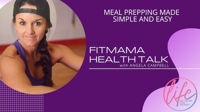 """""""Meal Prepping Made Simple and Easy"""" on FITMAMA HEALTHTALK"""