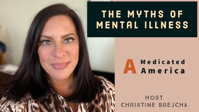 """The Myths Of Mental Illness"" on Christine's Cornerstone"