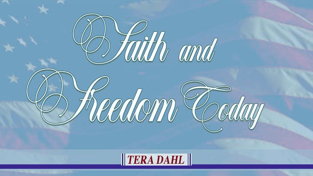 Faith and Freedom Today with Special ...