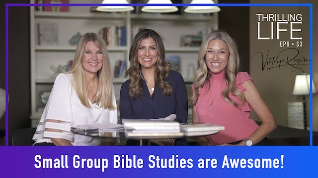 """""""Small Group Bible Studies are Awesome!"""" on Living the Thrilling Life"""