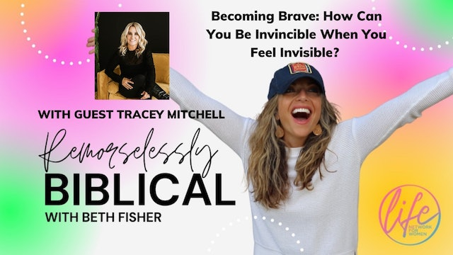 """""""Becoming Brave: How Can You Be Invincible When You Feel Invisible"""""""