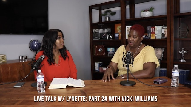 """Vicki's Story Part II"" on Live Talk with Lynette"