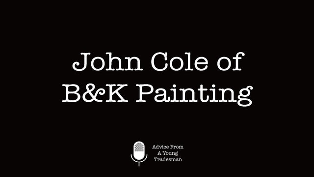 John Cole of B&K Painting