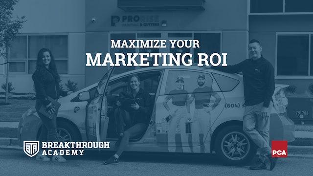 Maximizing Your Marketing ROI