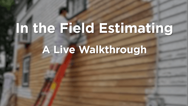 Estimating in the Field