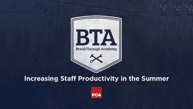 Increasing Summer Productivity